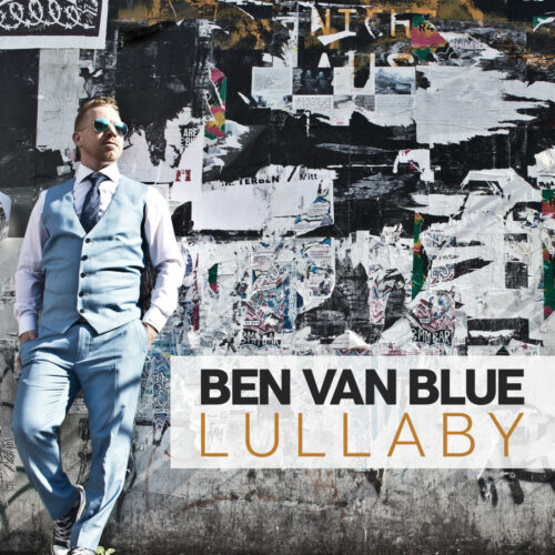 Ben Van Blue – Lullaby