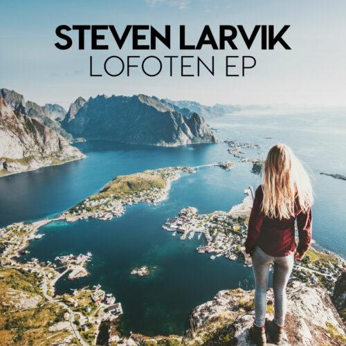 Steven Larvik – Lofoten EP