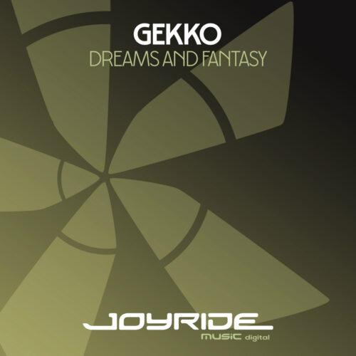 Gekko – Dreams and Fantasy
