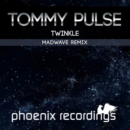 Tommy Pulse – Twinkle (Madwave Remix)