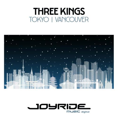 Three Kings – Tokyo/Vancouver