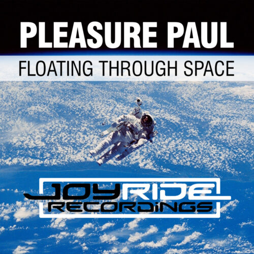 Pleasure Paul – Floating Through Space