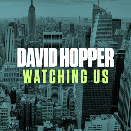 David Hopper – Watching Us