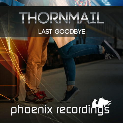 Thornmail – Last Goodbye