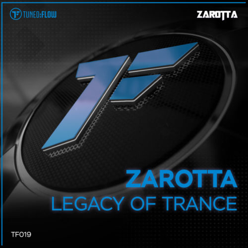 Zarotta – Legacy of Trance