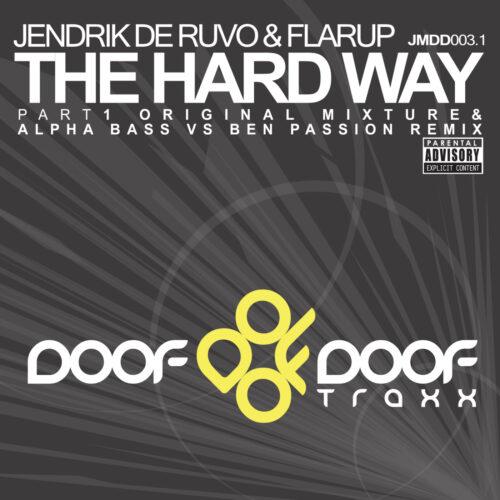 Jendrik de Ruvo & Flarup – The Hard Way, Pt. 1