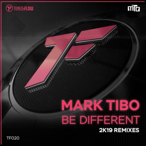 mark Tibo – Be Different (2K19 Remixes)
