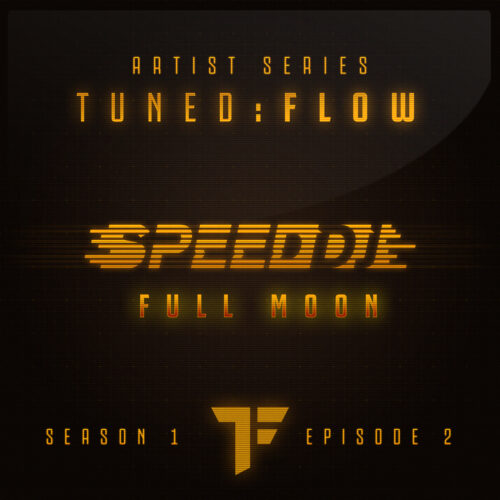 Speed DJ – Full Moon (T:F Artist Series S01-E02)