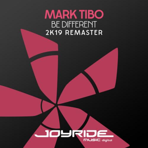 mark Tibo – Be Different (2K19 Remaster)