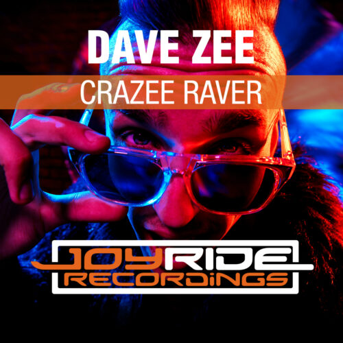 Dave Zee – Crazee Raver