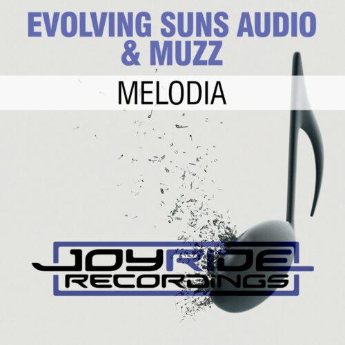 Evolving Suns Audio & Muzz – Melodia