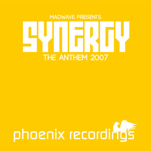 Madwave pres. Synergy – Synergy (The Anthem 2007)