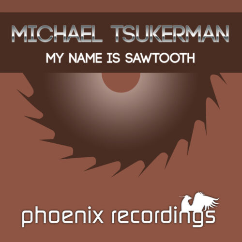 Michael Tsukerman – My Name Is Sawtooth