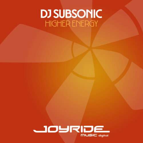 DJ Subsonic – Higher Energy