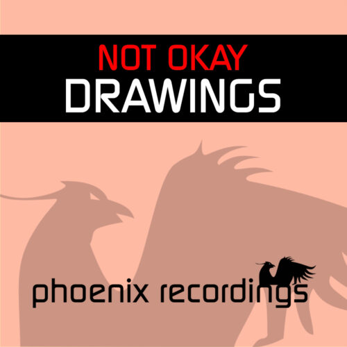 Not Okay – Drawings