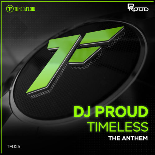 DJ Proud – Timeless (The Anthem)