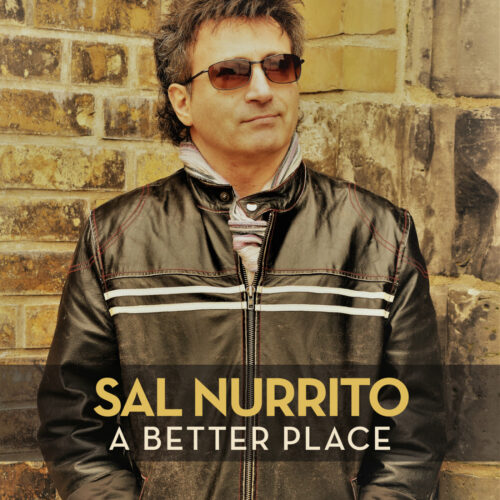 Sal Nurrito – A Better Place