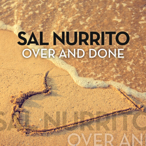 Sal Nurrito – Over and Done