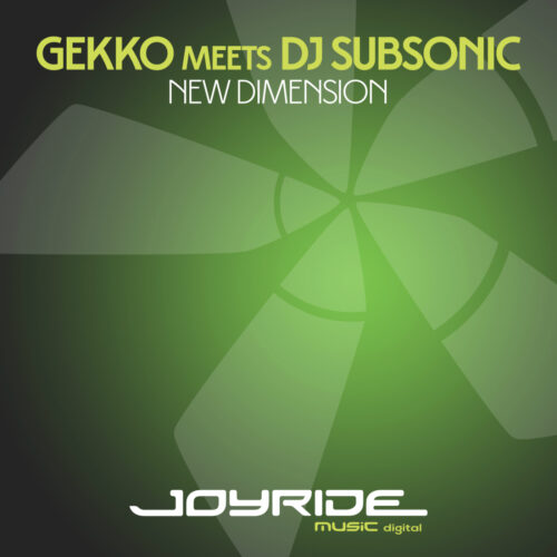 Gekko meets DJ Subsonic – New Dimension