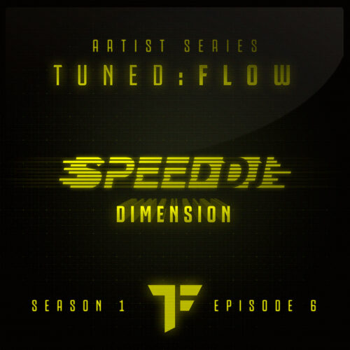 Speed DJ – Dimension (T:F Artist Series S01-E06)