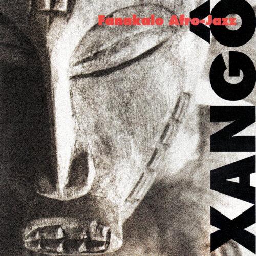 Fanakalo – Xangô (Afro-Jazz)