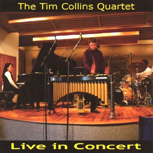 The Tim Collins Quartet – Live In Concert