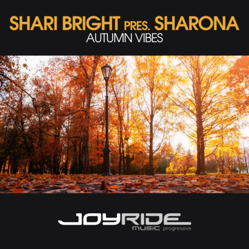 Shari Bright pres. Sharona – Autumn Vibes