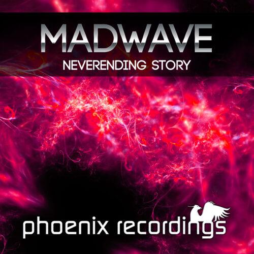 Madwave – Neverending Story