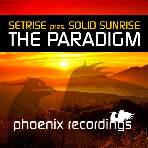 Setrise pres. Solid Sunrise – The Paradigm