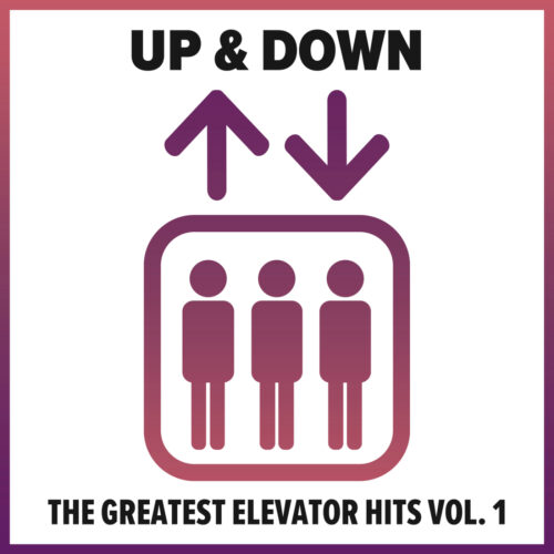 Various Artists – Up & Down – The greatest Elevator Hits, Vol. 1
