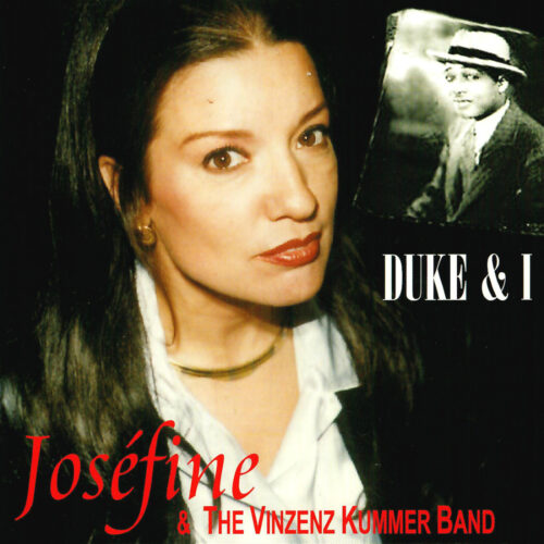 Joséfine & The Vinzenz Kummer Band – Duke & I