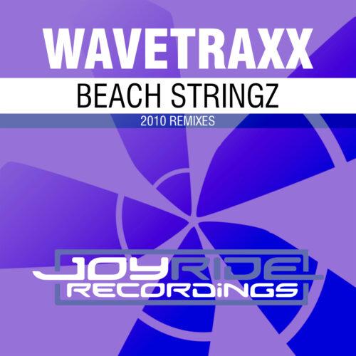 Wavetraxx – Beach Stringz (2010 Remixes)