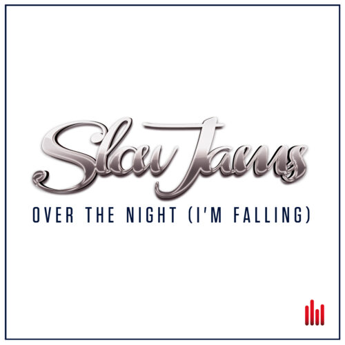 Slow Jams – Over the Night (I'm Falling)