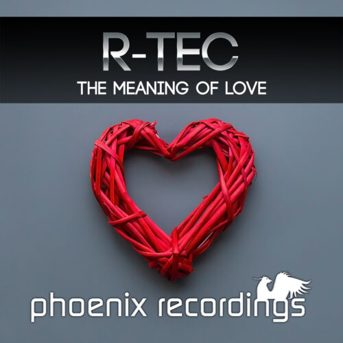 R-TEC – The Meaning of Love