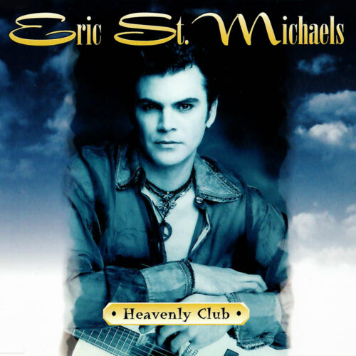 Eric St. Michaels – Heavenly Club