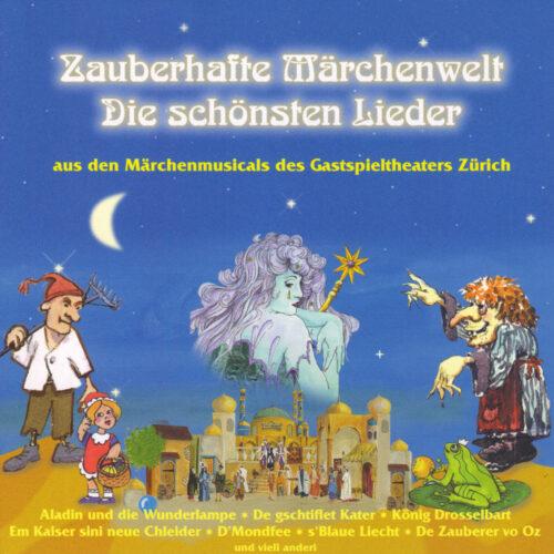 Gastspieltheater Zürich – Zauberhafte Märchenwelt