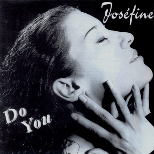 Joséfine – Do You