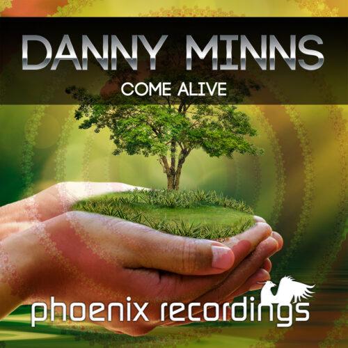 Danny Minns – Come Alive
