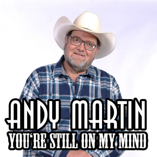 Andy Martin – You're Still On My Mind