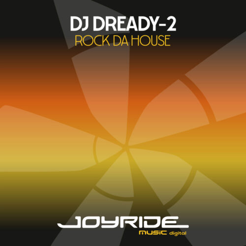 DJ Dready-2 – Rock da House