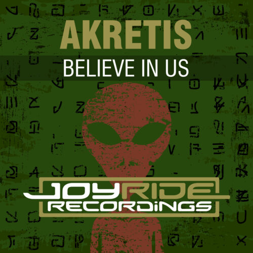 Akretis – Believe in Us