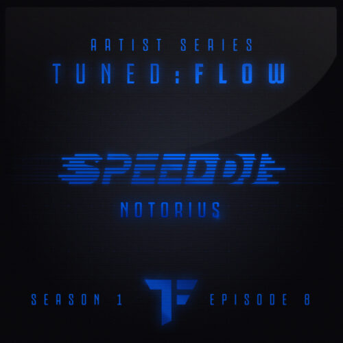 Speed DJ – Notorius (T:F Artist Series S01-E08)