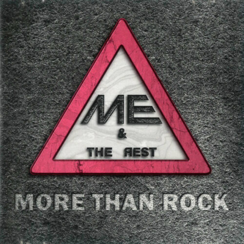Me And The Rest – More Than Rock