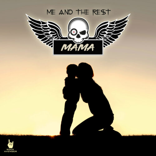 Me And The Rest – Mama