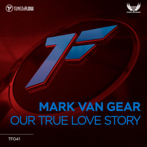 Mark Van Gear – Our True Love Story