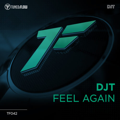 DJT – Feel Again