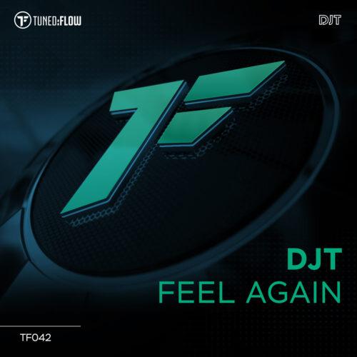 DJT – Feel Again