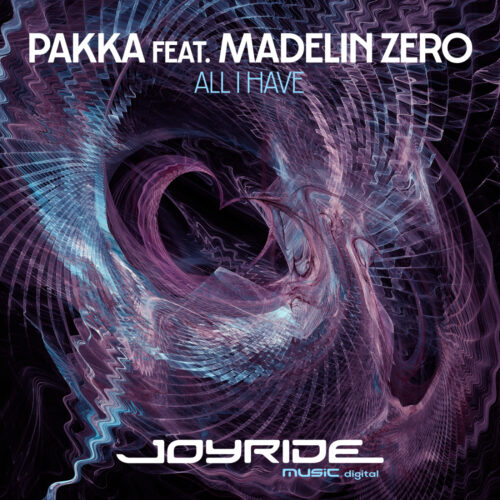 Pakka feat. Madelin Zero – All I Have
