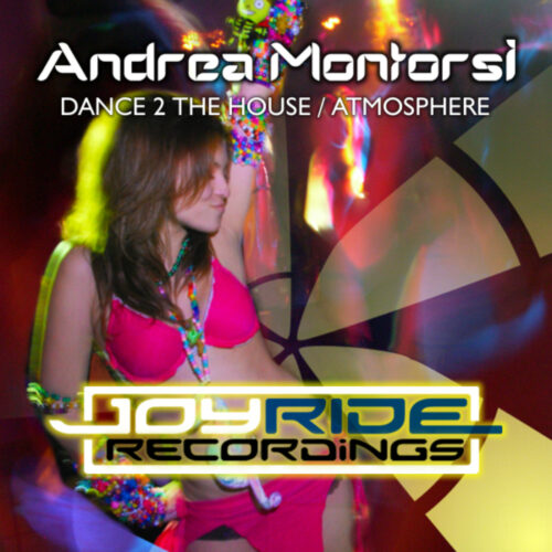 Andrea Montorsi – Dance 2 The House / Atmosphere