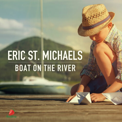 Eric St. Michaels – Boat on the River